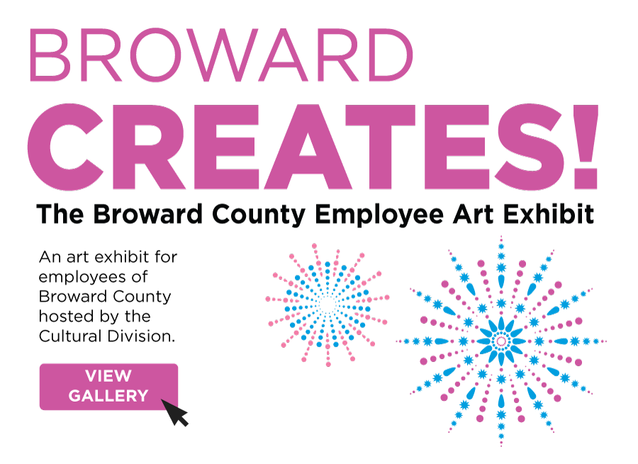 Broward Creates - The Broward County Employee Art Exhibit 2019 - Click for full gallery.