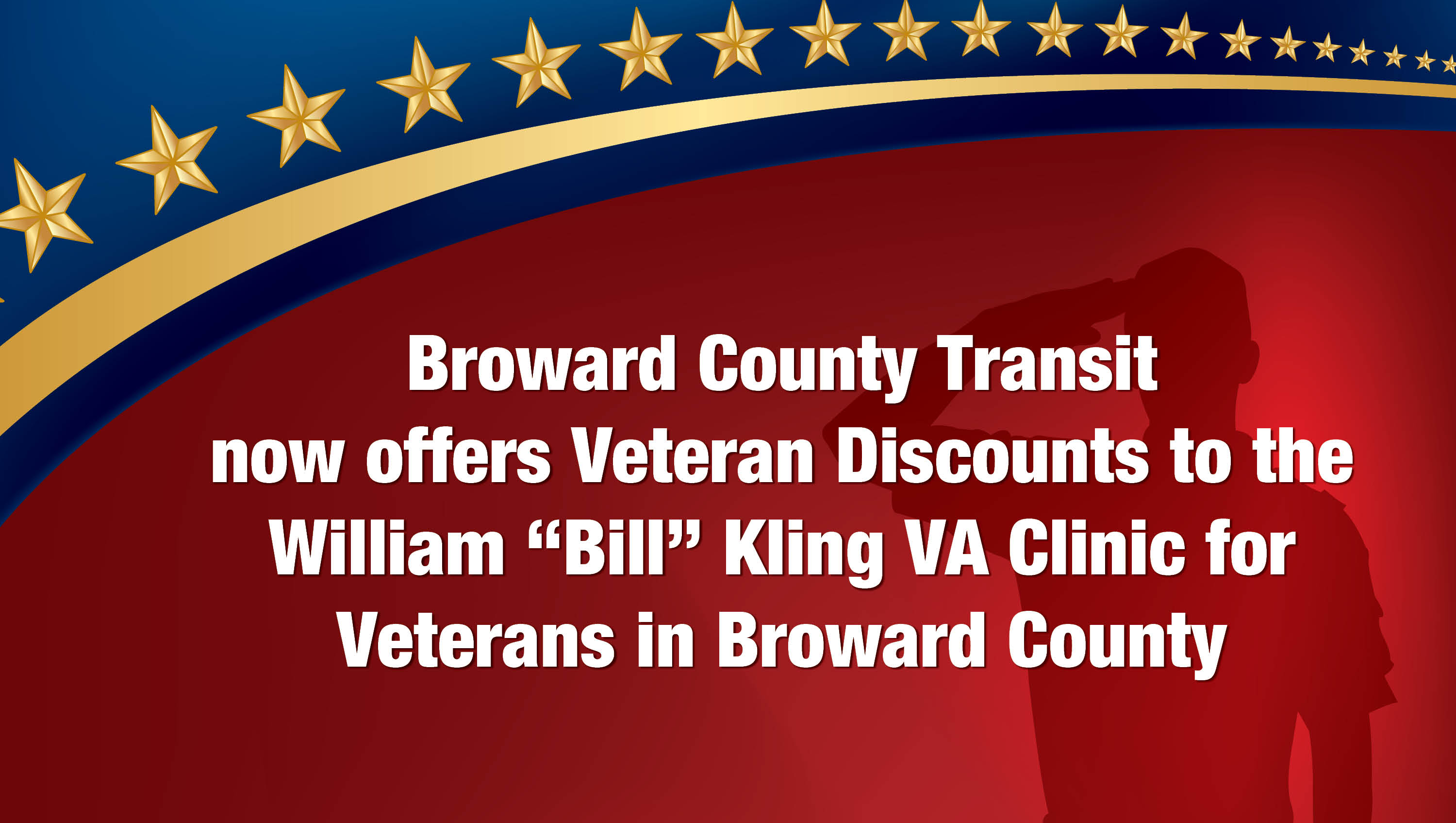 Broward County Transit now offers Veteran discounts to VA facilities
