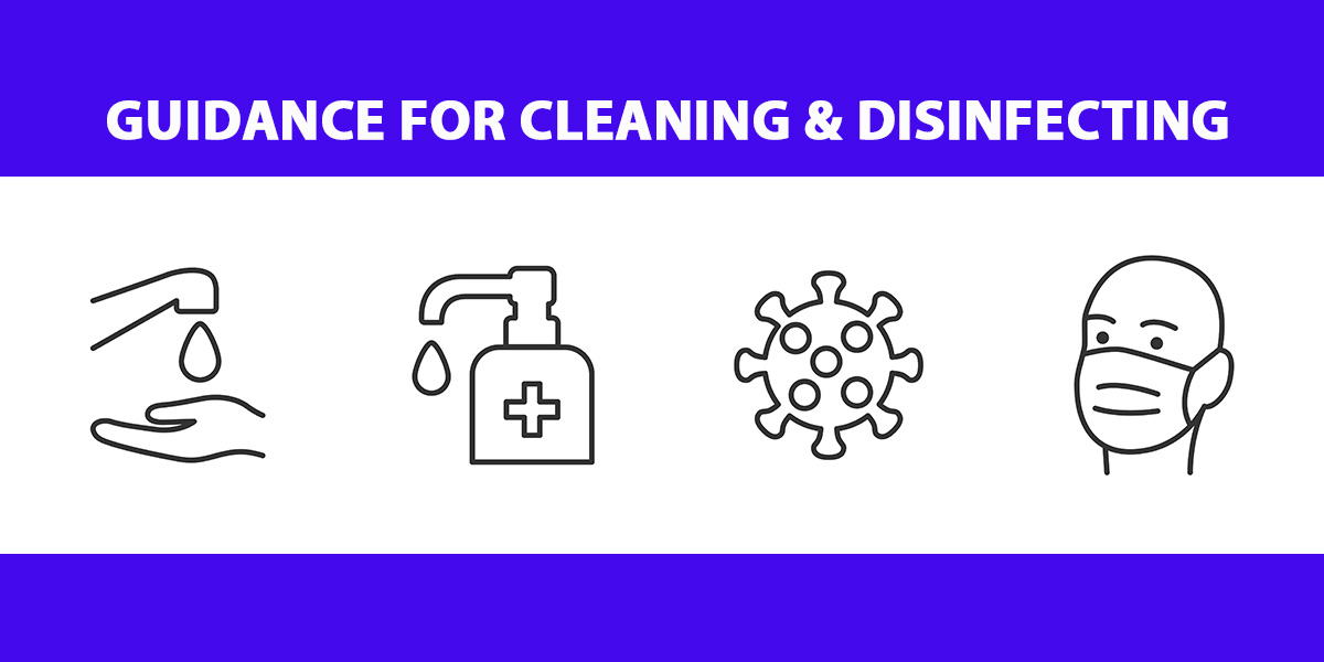Guidance for Cleaning and Disinfecting