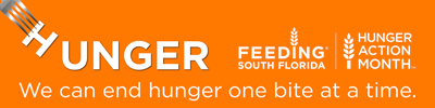 Hunger. We can end hunger one bite at a time. Feeding South Florida. Hunger Action Month.