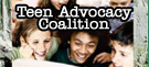 Teen Advocacy Coalition