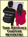 Teen Advocacy Coalition Newsletter