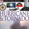 Hurricane and Tornado