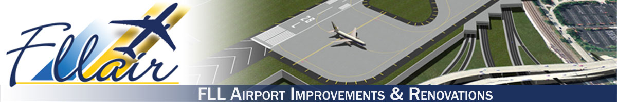 FLL Airport Improvements & Renovations