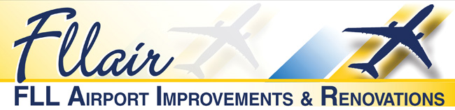 FLLAir - FLL Airport Improvements & Renovations