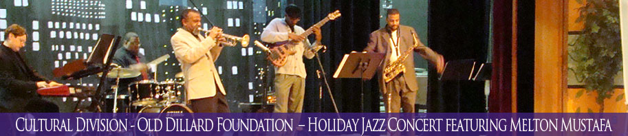 Old Dillard Foundation  – Jazz Concert featuring Melton Mustafa