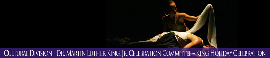 Dr. Martin Luther King, Jr. – King Holiday Celebration