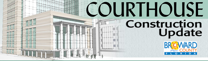 Courthouse Construction Update