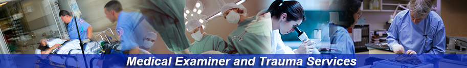 Medical Examiner and Trauma Services