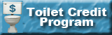Toilet Credit Program